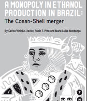 A monopoly in Ethanol Production in Brazil: The Cosan-Shell merger